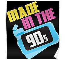 Made in the 90s Poster