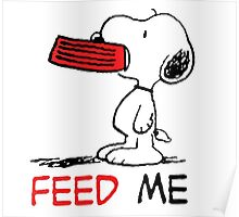 Hungry Snoopy Poster