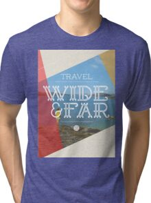 Travel Wide & Far Tri-blend T-Shirt