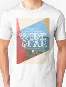 Travel Wide & Far T-Shirt