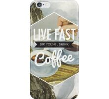 Live Fast iPhone Case/Skin
