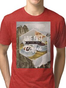 Live Fast Tri-blend T-Shirt