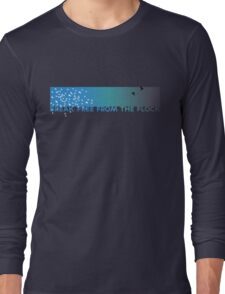 Break free from the flock Long Sleeve T-Shirt