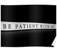 Be Patient With Me Poster