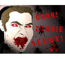 Zombie Alert Photographic Print