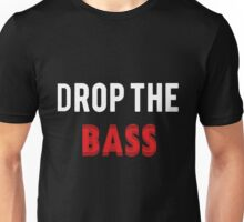 Drop the Bass: Red and White Unisex T-Shirt
