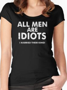 All Men Are Idiots Funny Tees Humor T-Shirt Epic Tee Women's Fitted Scoop T-Shirt