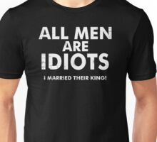 All Men Are Idiots Funny Tees Humor T-Shirt Epic Tee Unisex T-Shirt