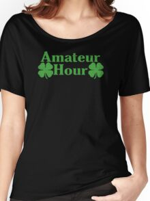 Amateur Hour Funny TShirt Epic T-shirt Humor Tees Cool Tee Women's Relaxed Fit T-Shirt