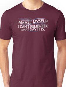 Amaze Myself Funny TShirt Epic T-shirt Humor Tees Cool Tee Unisex T-Shirt