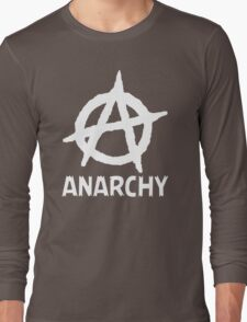 Anarchy Funny TShirt Epic T-shirt Humor Tees Cool Tee Long Sleeve T-Shirt
