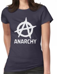 Anarchy Funny TShirt Epic T-shirt Humor Tees Cool Tee Womens Fitted T-Shirt