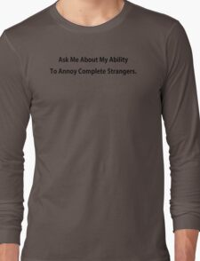 Annoy Strangers Funny TShirt Epic T-shirt Humor Tees Cool Tee Long Sleeve T-Shirt