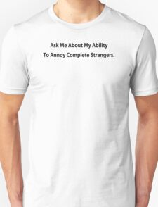 Annoy Strangers Funny TShirt Epic T-shirt Humor Tees Cool Tee Unisex T-Shirt
