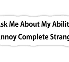 Annoy Strangers Funny TShirt Epic T-shirt Humor Tees Cool Tee Sticker