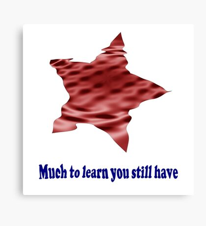 Learn Have Canvas Print