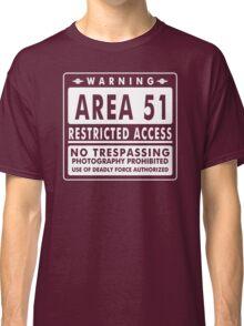 Area 51 Funny TShirt Epic T-shirt Humor Tees Cool Tee Classic T-Shirt