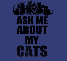 Ask Me About My Cats Funny TShirt Epic T-shirt Humor Tees Cool Tee Womens Fitted T-Shirt