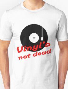 Vinyl not dead T-Shirt