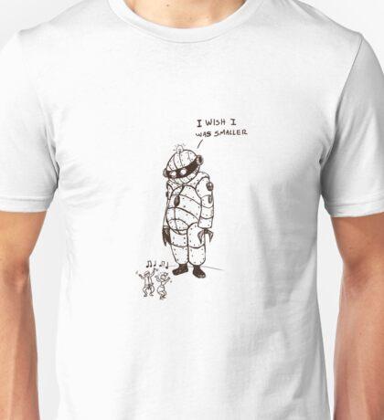 I wish  I was smaller Unisex T-Shirt