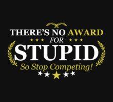 Award Stupid Funny TShirt Epic T-shirt Humor Tees Cool Tee by maikel38