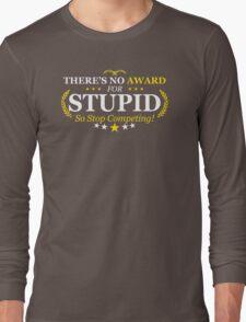 Award Stupid Funny TShirt Epic T-shirt Humor Tees Cool Tee Long Sleeve T-Shirt