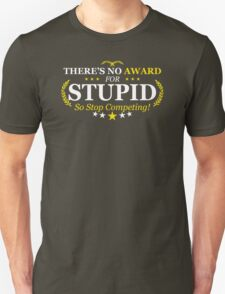 Award Stupid Funny TShirt Epic T-shirt Humor Tees Cool Tee T-Shirt
