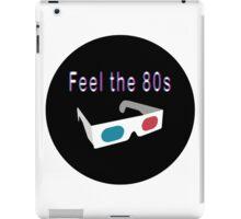 Feel the 80s iPad Case/Skin