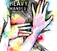 Heavy Handed by Acey Thompson