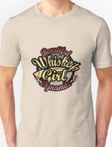 Whiskey Girl Beautiful Dynamite T-Shirt