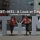 ART+MEL: A Look at Day 1 by Redbubble Community  Team