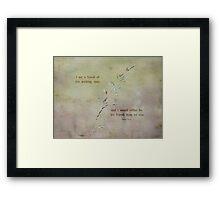 A friend of-inspirational Framed Print