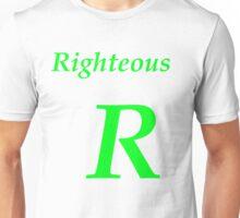 Righteous R Unisex T-Shirt
