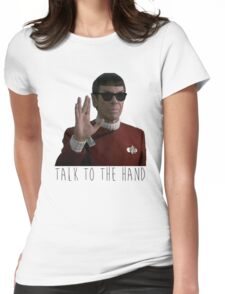 Talk to the Hand - Spock Womens Fitted T-Shirt