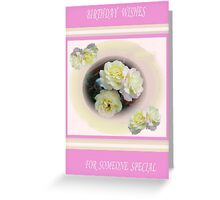Someone Special Birthday Flower Card Greeting Card
