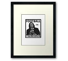 The Room - Football in Tuxedos Framed Print