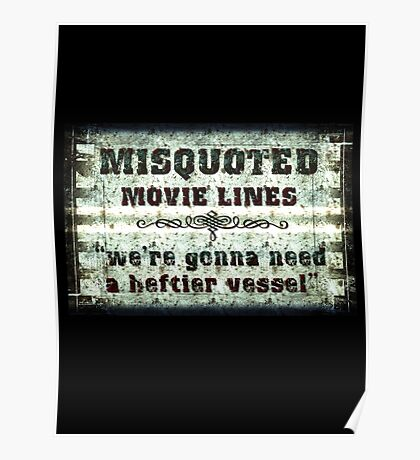FUNNY MISQUOTED FAMOUS MOVIE LINES - Jaws Poster