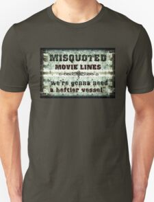 FUNNY MISQUOTED FAMOUS MOVIE LINES - Jaws T-Shirt