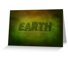 The meek shall inherit the earth Greeting Card