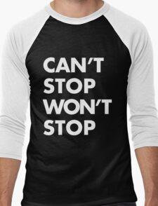 Can't stop Won't stop - White Men's Baseball ¾ T-Shirt