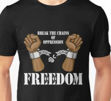 "Black History Month ""Break The Chains of Oppression"" Unisex T-Shirt"