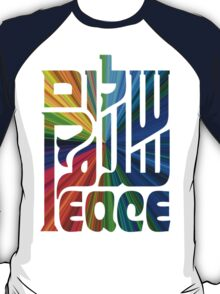 Language of Peace - Hebrew, Arabic, and English. T-Shirt