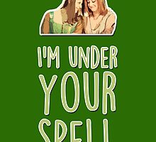 I'm under your spell by fashprints