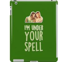 I'm under your spell iPad Case/Skin
