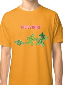 Dance of the Cactus Classic T-Shirt