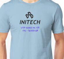 No More TPS Reports!! Unisex T-Shirt