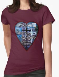 Henry VIII Valentine Shirt Womens Fitted T-Shirt