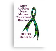 Support Our Heros ~ Green Camouflage Ribbon  Canvas Print