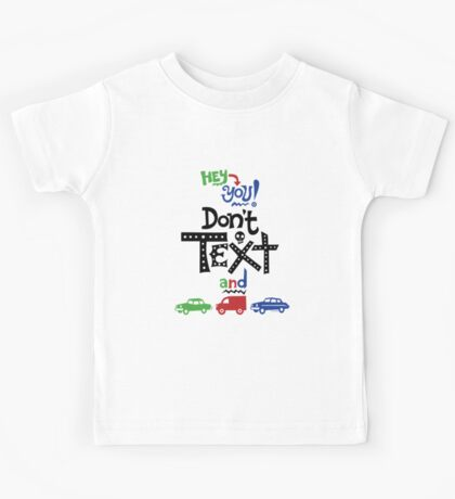 don't text and drive  Kids Clothes