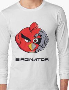 Birdinator Long Sleeve T-Shirt